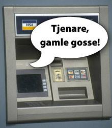 Vänlig bankomat