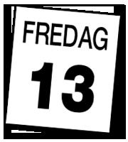 Fredag 13